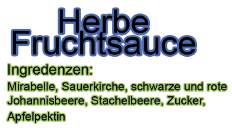Herbe Fruchtsauce